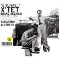 Xtet-Bruno-Regnier_creatures